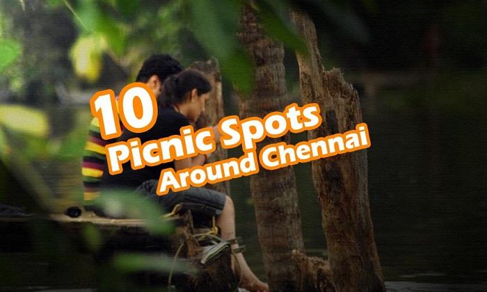 10 Picnic Spots Around Chennai