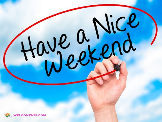 Have a nice weekend pictures images graphics for facebook whatsapp pinterest welcomenri - Week end a nice ...